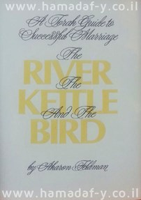 The River, the Kettle and the Bird