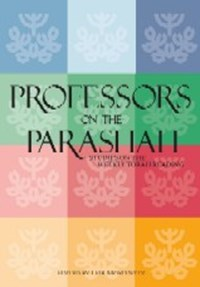 Professors on the Parashah